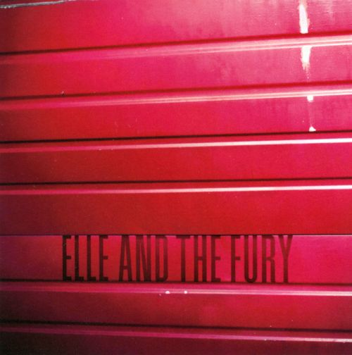 Elle and the Fury
