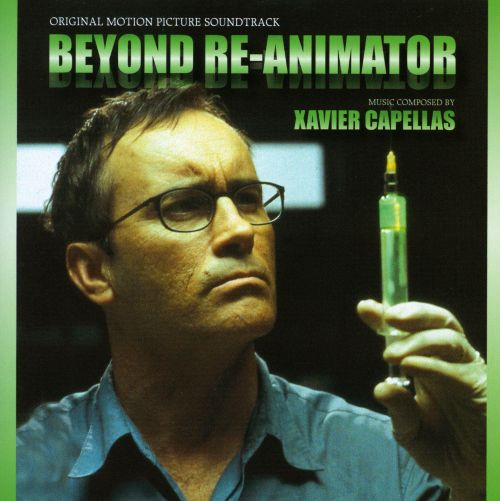 Beyond Re-Animator [Original Motion Picture Soundtrack]