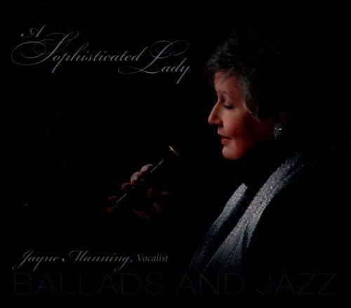 A Sophisticated Lady: Ballads and Jazz