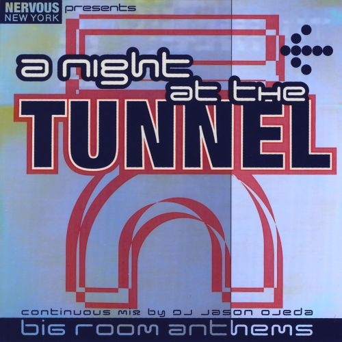 A Night At The Tunnel
