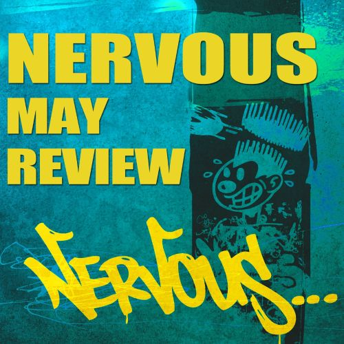 Nervous May Review