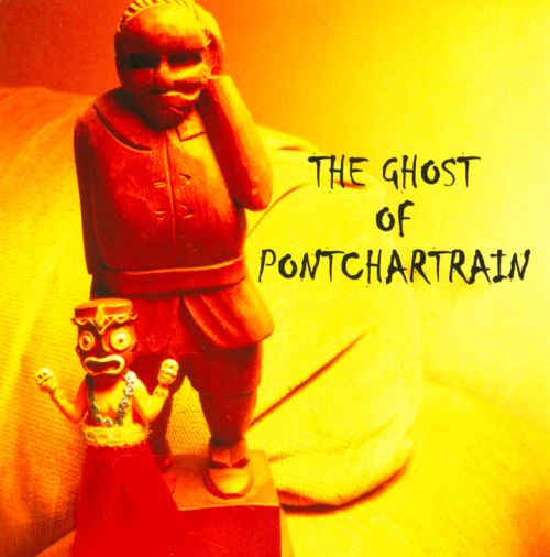 The Ghost of Pontchartrain