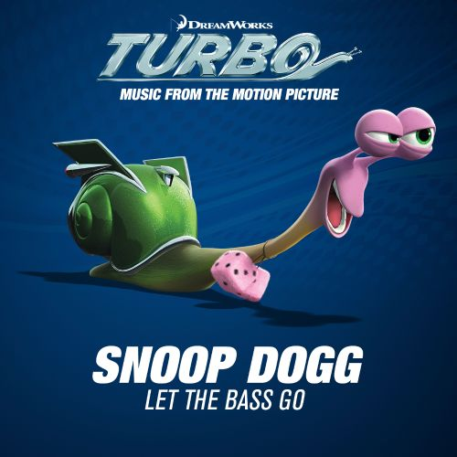 Let the Bass Go [Music From The Motion Picture Turbo]