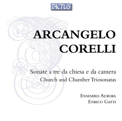 Arcangelo Corelli: Church and Chamber Trio Sonatas, Op. 1-4