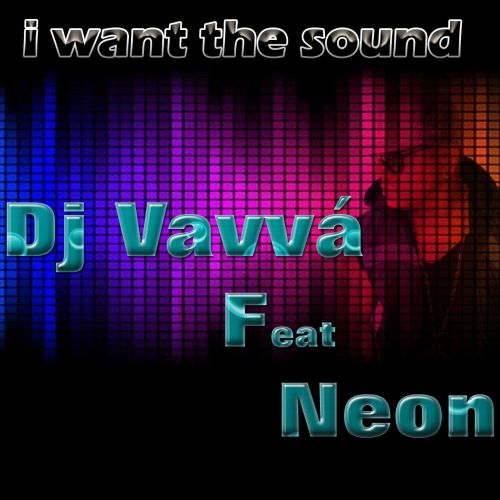I Want the Sound