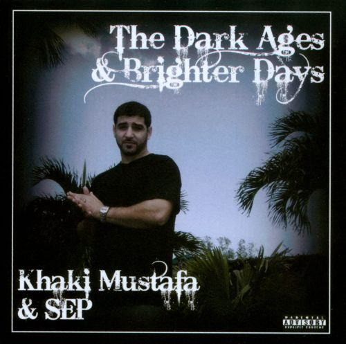 The  Dark Ages & Brighter Days