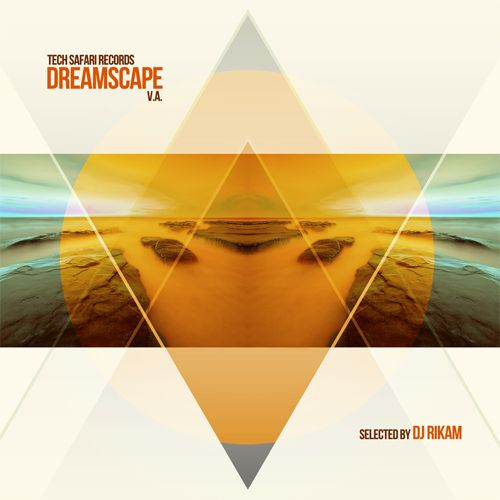 Dreamscape: Selected by DJ Rikam