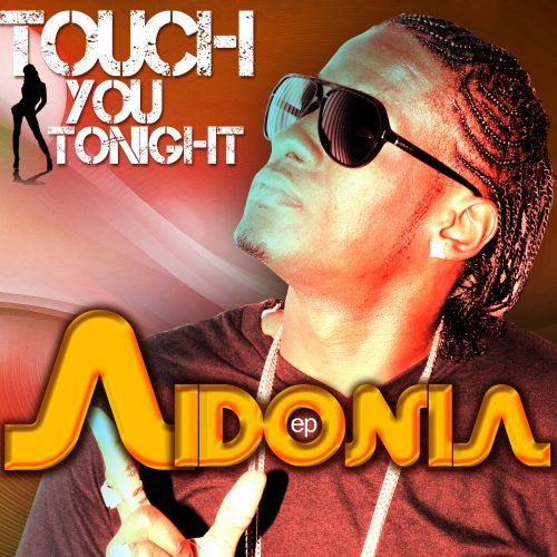 Touch You Tonight EP