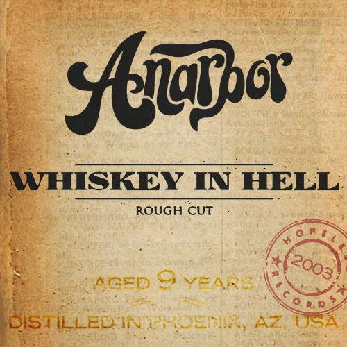 Whiskey in Hell