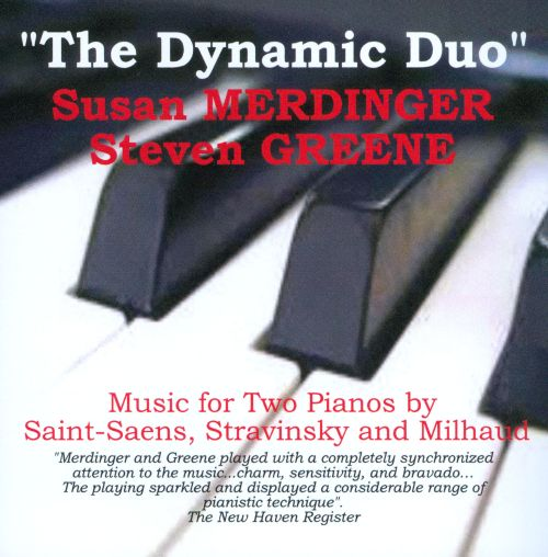 The Music for 2 Pianos by Saint-Saens; Stravinsky & Milhaud