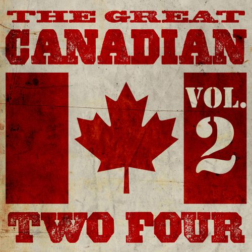 The Great Canadian Two Four, Vol. 2