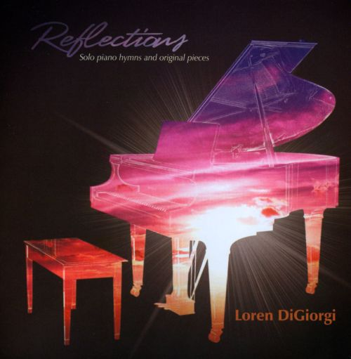 Reflections: Solo Hymns and Original Pieces