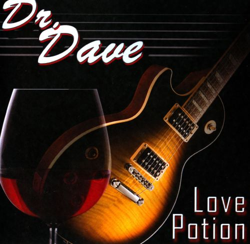 The  Smooth and Romantic Best of Dr. Dave: Love Potion