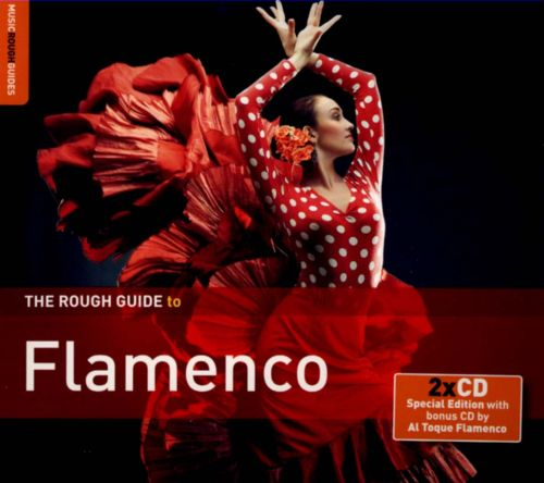 The Rough Guide to Flamenco: 3rd Edition