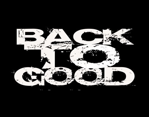 Back To Good