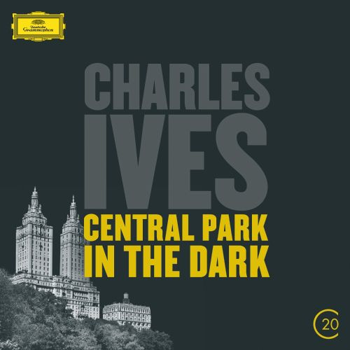 Charles Ives: Central Park in the Dark