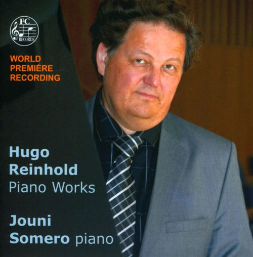 Hugo Reinhold: Piano Works