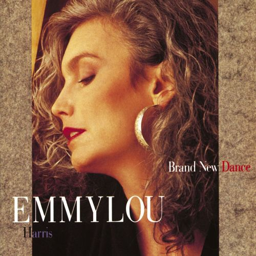 Brand New Dance Emmylou Harris Songs Reviews Credits