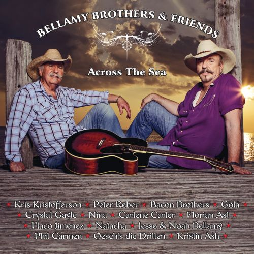 Bellamy Brothers & Friends (Across the Sea)