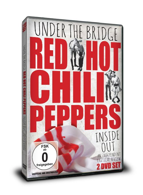 Under the Bridge: Red Hot Chili Peppers Inside Out