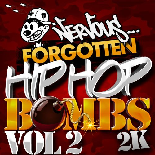 Nervous Hip Hop Bombs, Vol. 2