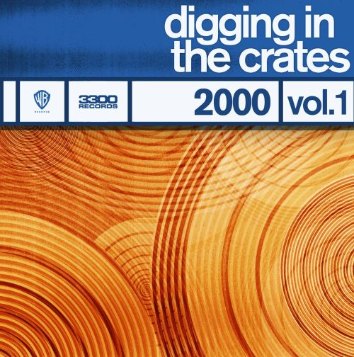 Digging in the Crates: 2000, Vol. 1