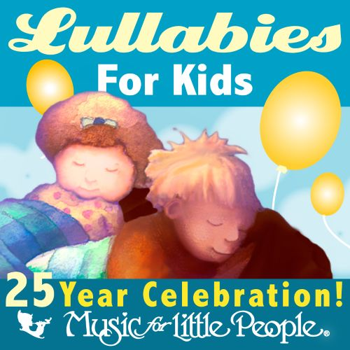 Music For Little People: 25th Anniversary Lullabies
