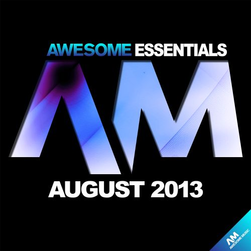 Awesome Essentials August 2013