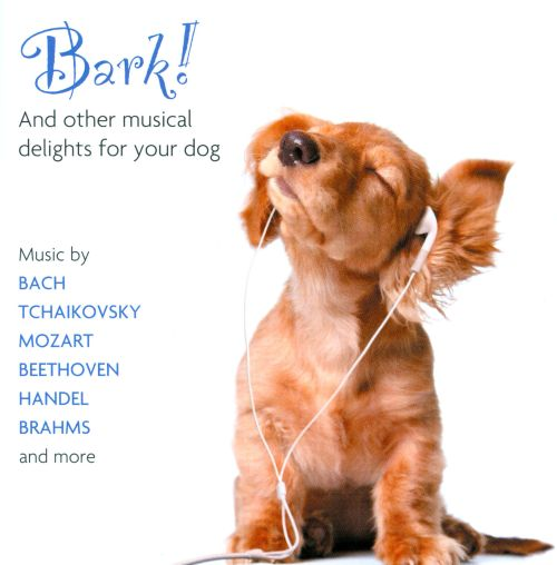 Bark! And other musical delights for your dog