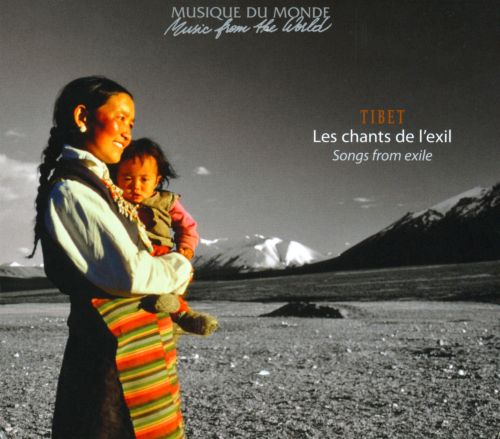 Tibet: Songs from Exile