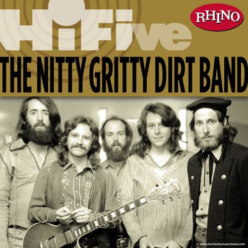 Rhino Hi-Five: Nitty Gritty Dirt Band