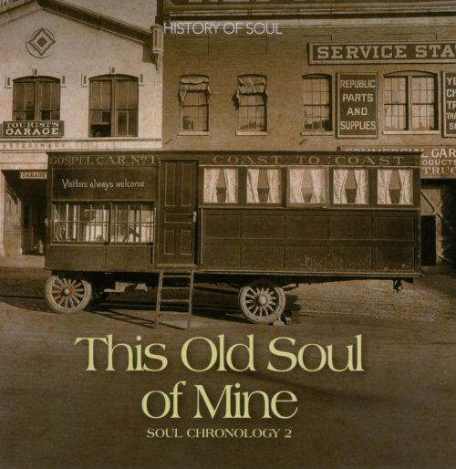 Soul Chronology, Vol. 2: This Old Soul of Mine