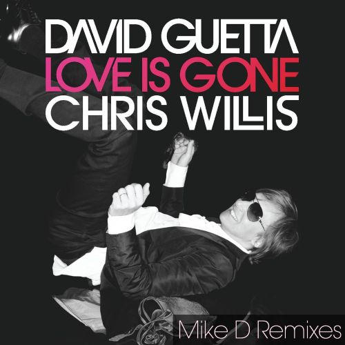 Love Is Gone (Mike D Remixes)
