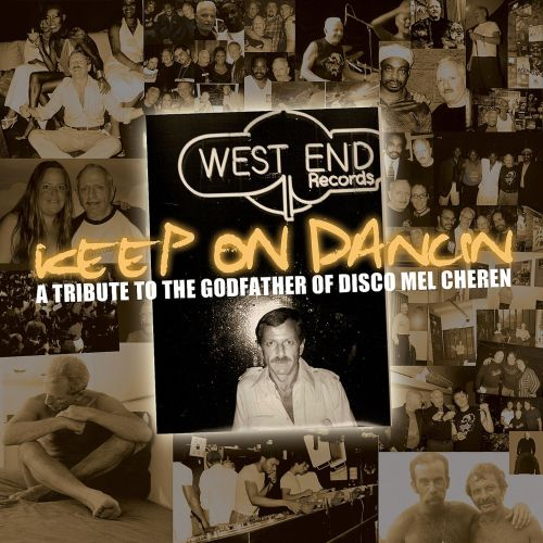 Keep On Dancin': A Tribute to the Godfather Of Disco Mel Cheren, Pt. 1