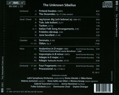 The Unknown Sibelius: Rarities and First Recordings