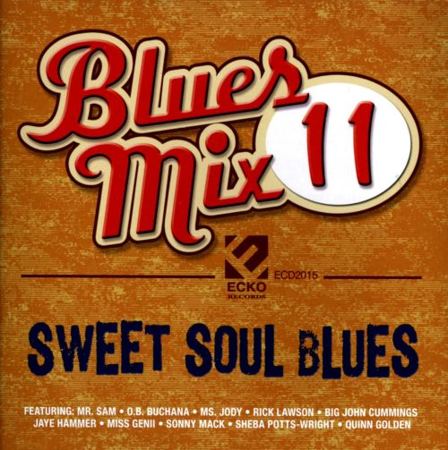 Blues Mix, Vol. 11: Sweet Soul Blues