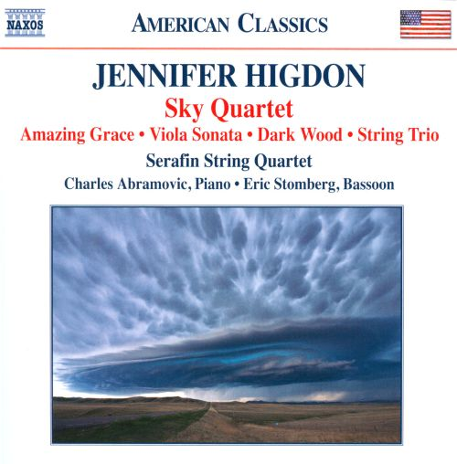 Jennifer Higdon: Sky Quartet; Amazing Grace; Sonata for Viola and Piano; Dark Wood; String Trio