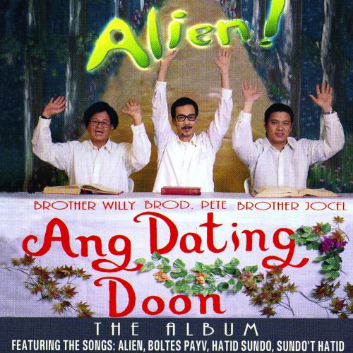 Alien Ang Dating Doon The Album