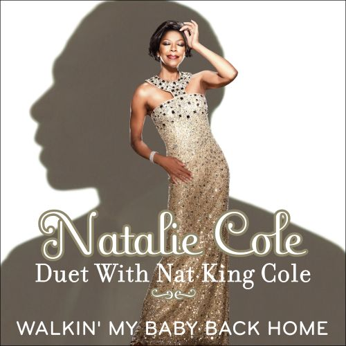 Walkin' My Baby Back Home [Duet with Nat King Cole]