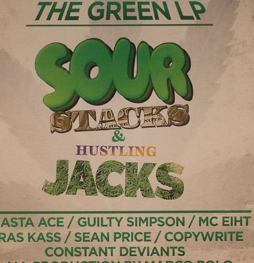The  Green LP: Sour Stacks and Hustling Jacks