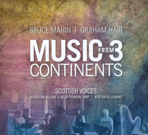 Bruce Mahin, Graham Hair: Music from 3 Continents