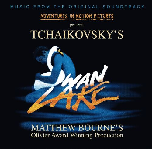 Adventure in Motion Pictures presents Tchaikovsky's Swan Lake [Music from the Original Soundtrack]