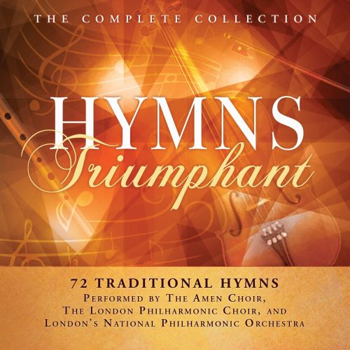 Hymns Triumphant: The Complete Collection