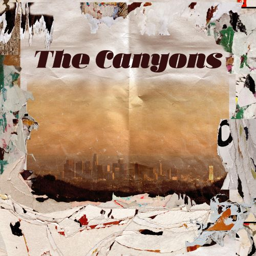The Canyons [Original Motion Picture Soundtrack]