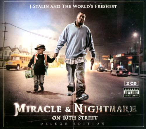 Nightmare And Miracle On 10th Street J Stalin The Worlds