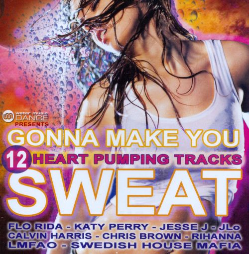 Gonna Make You Sweat