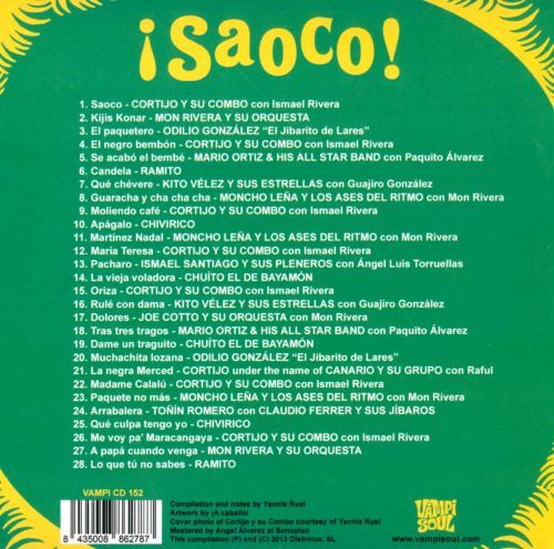Saoco!, Vol. 2: Bomba, Plena & The Roots of Salsa In Puerto Rico 1955-1967