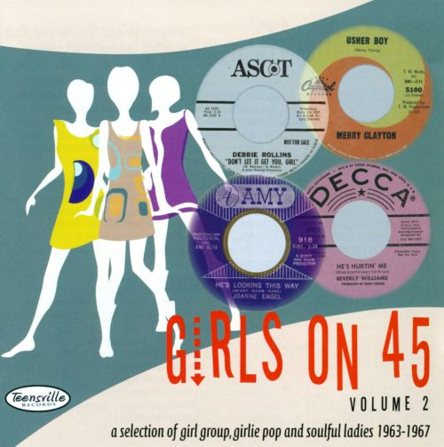 Girls on 45, Vol. 2: 26 Girl Groups, Girlie Pop and Soulful Ladies 1963-1967