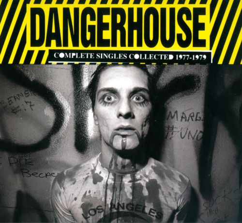 Dangerhouse: Complete Singles Collected 1977-1979