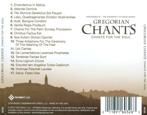 Gregorian Chants: Chants for the Soul